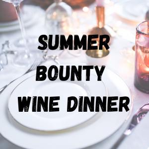 summer bounty wine dinner